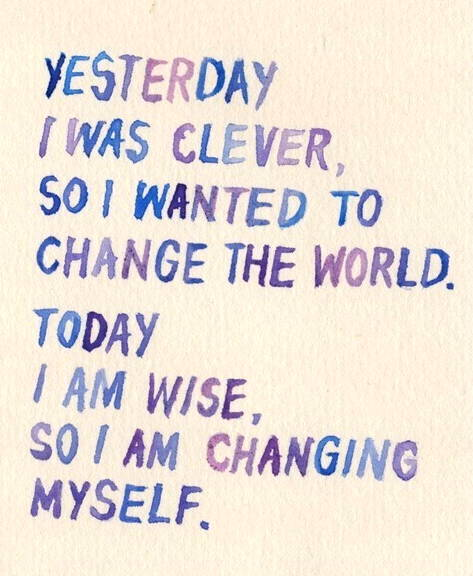 Change The World Change Yourself Quote: Favorite Inspiring Quotes