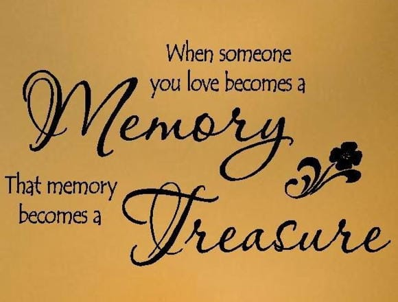 Favorite Inspiring Quotes ~ Memories