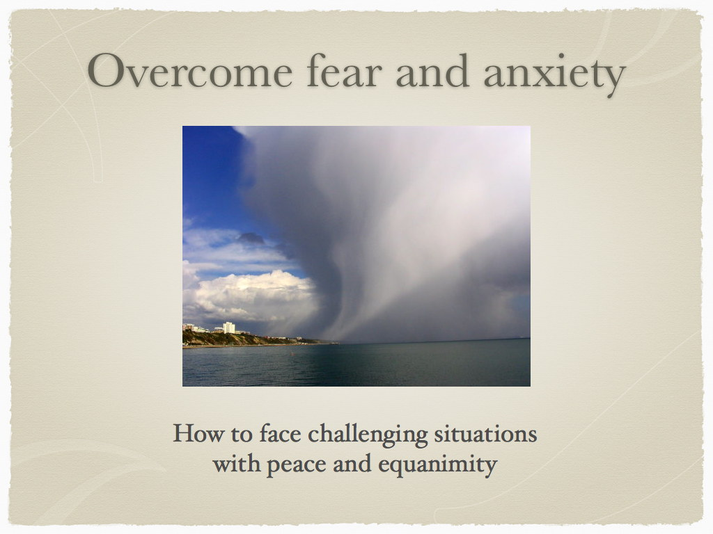 Overcome fear & anxiety