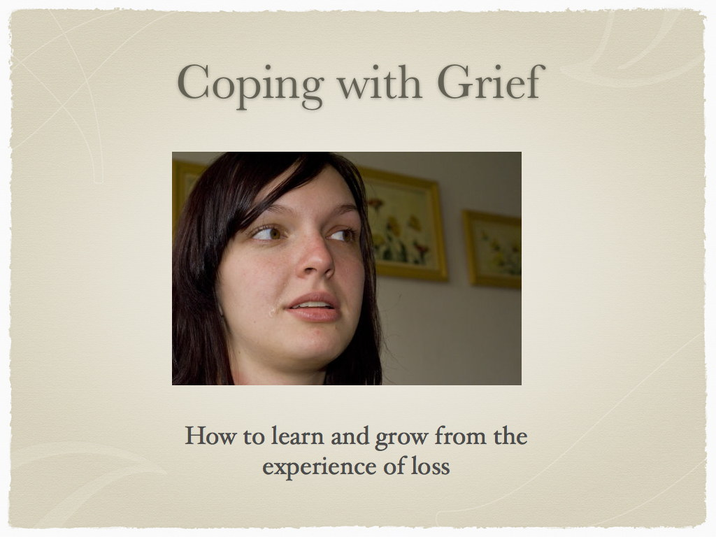 Coping with a major loss