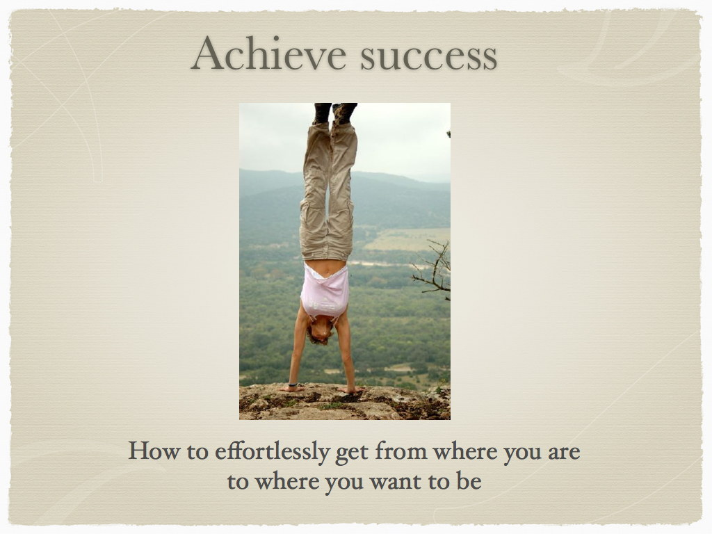 Achieve success