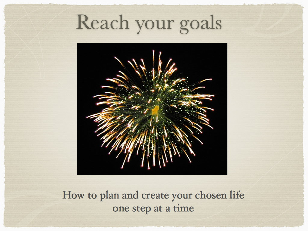 Reach your goals