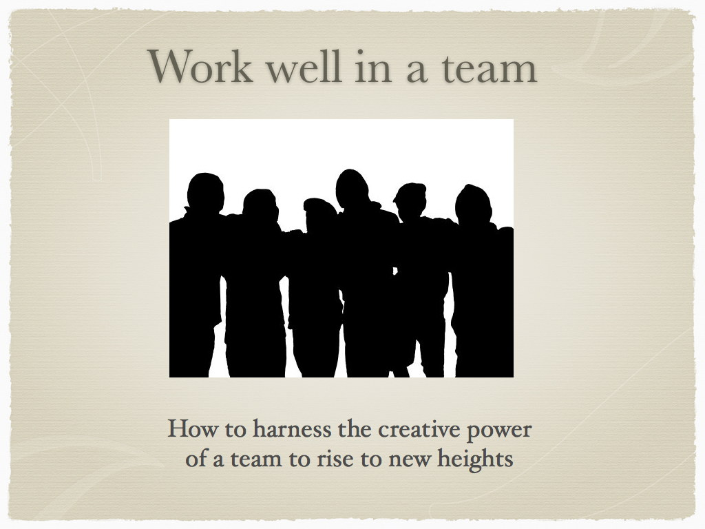 Work well in a team